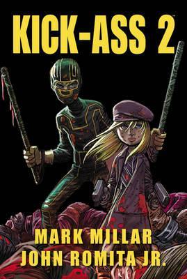Kick-Ass 2 By Millar, Mark/ Romita, John (ILT)